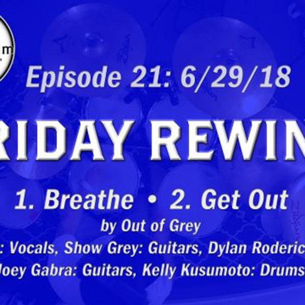 Out of Grey Medley – KMKanDrum – Friday Rewind Ep. 21
