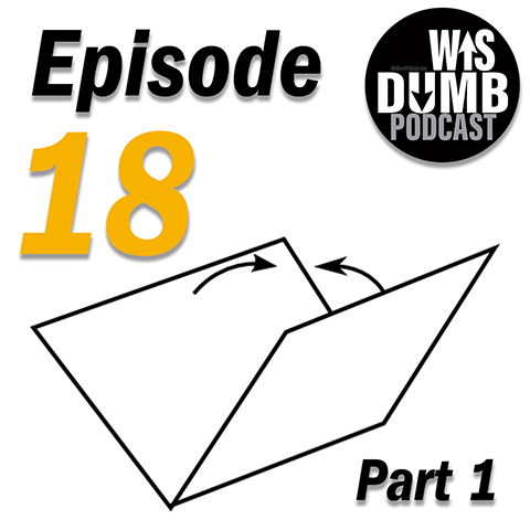 WisDumb Podcast - That One Podcast You Keep Hearing About |